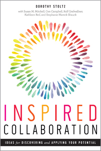 Inspired Collaboration: Ideas for Discovering and Applying Your Potential