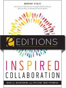 Inspired Collaboration: Ideas for Discovering and Applying Your Potential — eEditions e-book