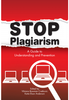 Image result for Stop Plagiarism: a Guide to Understanding and Prevention by Viviana Bowman Cvetkovic