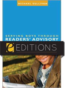 Serving Boys through Readers' Advisory--eEditions e-book