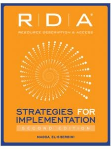 RDA: Strategies for Implementation, Second Edition
