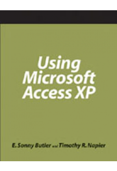 Using Microsoft Access XP: A How-To-Do-It Manual for Librarians