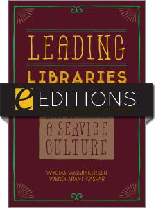 Leading Libraries: How to Create a Service Culture—eEditions e-book