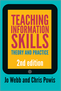 Teaching Information Skills, Second Edition: Theory and Practice