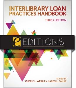 Interlibrary Loan Practices Handbook, Third Edition--eEditions e-book