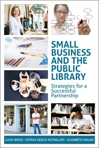 Small Business and the Public Library: Strategies for a Successful Partnership