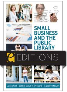 Small Business and the Public Library: Strategies for a Successful Partnership--eEditions e-book