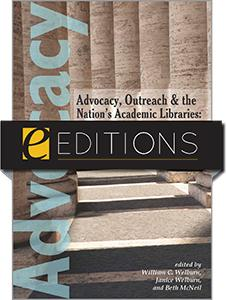 Advocacy, Outreach and the Nation's Academic Libraries: A Call for Action--eEditions e-book