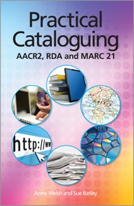 Practical Cataloguing: AACR2, RDA and MARC21