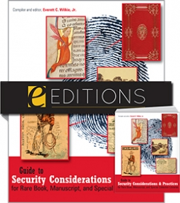 Guide to Security Considerations and Practices for Rare Book, Manuscript, and Special Collection Libraries—print/PDF e-book Bundle