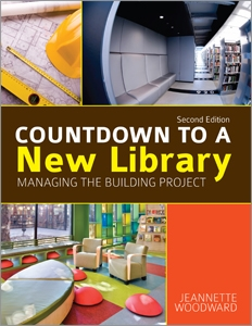 Countdown to a New Library: Managing the Building Project, Second Edition