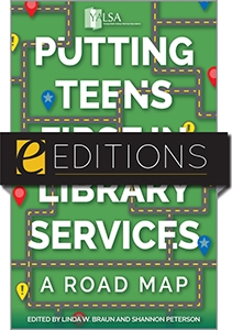 Putting Teens First in Library Services: A Road Map—eEditions e-book