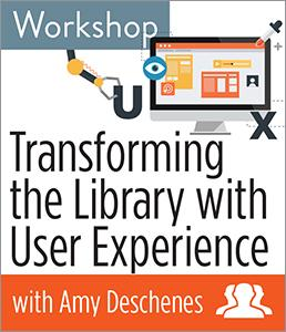 Transforming the Library with User Experience Workshop--Group Rate
