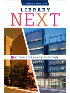 Image for Library Next: Seven Action Steps for Reinvention