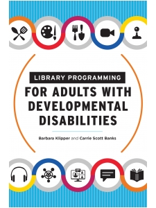 Image for Library Programming for Adults with Developmental Disabilities