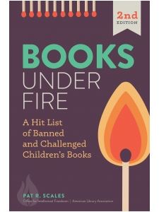 Image for Books under Fire: A Hit List of Banned and Challenged Children's Books, Second Edition