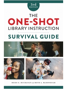 Image for The One-Shot Library Instruction Survival Guide, Third Edition
