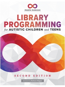 Image for Library Programming for Autistic Children and Teens, Second Edition