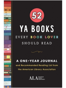 Image for 52 YA Books Every Book Lover Should Read: A One Year Journal and Recommended Reading List from the American Library Association