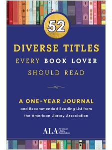 Image for 52 Diverse Titles Every Book Lover Should Read: A One Year Journal and Recommended Reading List from the American Library Association