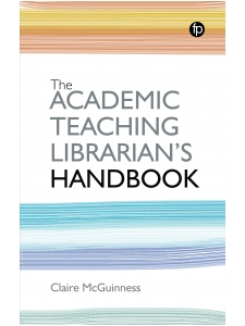 Image for The Academic Teaching Librarian's Handbook