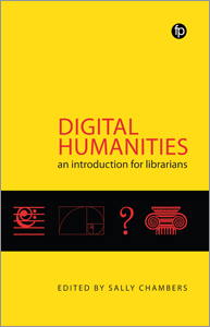 Image for Digital Humanities: An Introduction for Librarians
