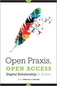 Image for Open Praxis, Open Access: Digital Scholarship in Action