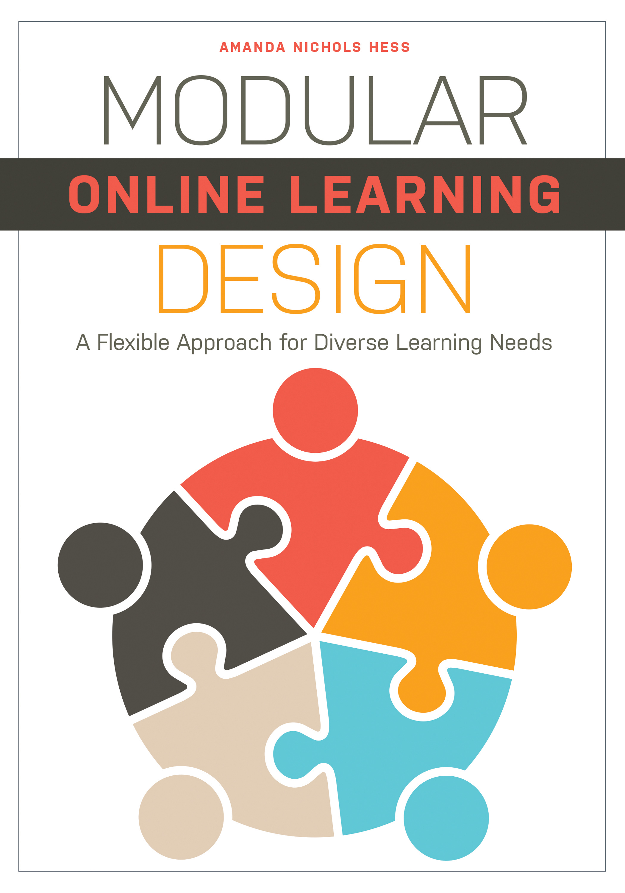 Image for Modular Online Learning Design: A Flexible Approach for Diverse Learning Needs