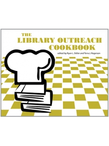 Image for The Library Outreach Cookbook