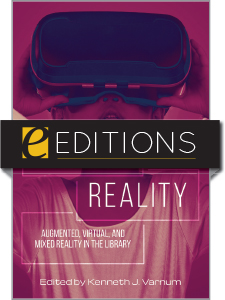 Image for Beyond Reality: Augmented, Virtual, and Mixed Reality in the Library—eEditions e-book