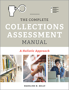 Image for The Complete Collections Assessment Manual: A Holistic Approach