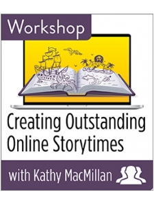 Image for Creating Outstanding Online Storytimes Workshop—Group Rate