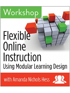 Image for Flexible Online Instruction Using Modular Learning Design Workshop—Group Rate