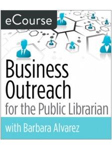 Image for Business Outreach for the Public Librarian eCourse