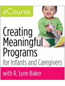 Image for Creating Meaningful Programs for Infants and Caregivers eCourse