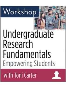 Image for Undergraduate Research Fundamentals: Empowering Students Workshop