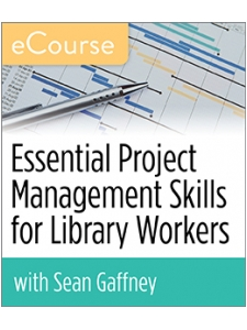 Image for Essential Project Management Skills for Library Workers eCourse