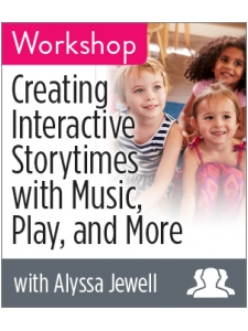 Image for Creating Interactive Storytimes with Music, Play, and More Workshop—Group Rate
