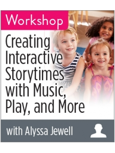 Image for Creating Interactive Storytimes with Music, Play, and More Workshop
