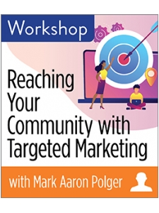 Image for Reaching Your Community with Targeted Marketing Workshop