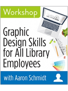Image for Graphic Design Skills for All Library Employees Workshop