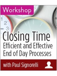 Image for Closing Time: Efficient and Effective End of Day Processes Workshop