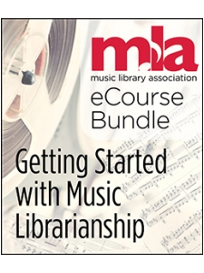 Image for Getting Started with Music Librarianship eCourse Bundle