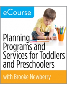 Image for Planning Programs and Services for Toddlers and Preschoolers eCourse