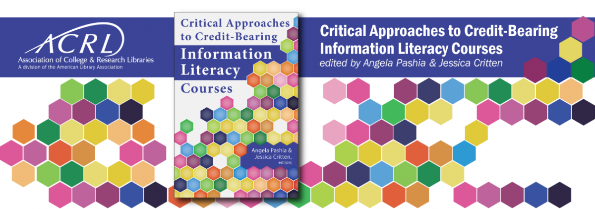 book cover for Critical Approaches to Credit-Bearing Information Literacy Courses