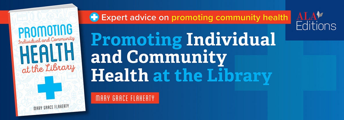 cover for Promoting Individual and Community Health at the Library