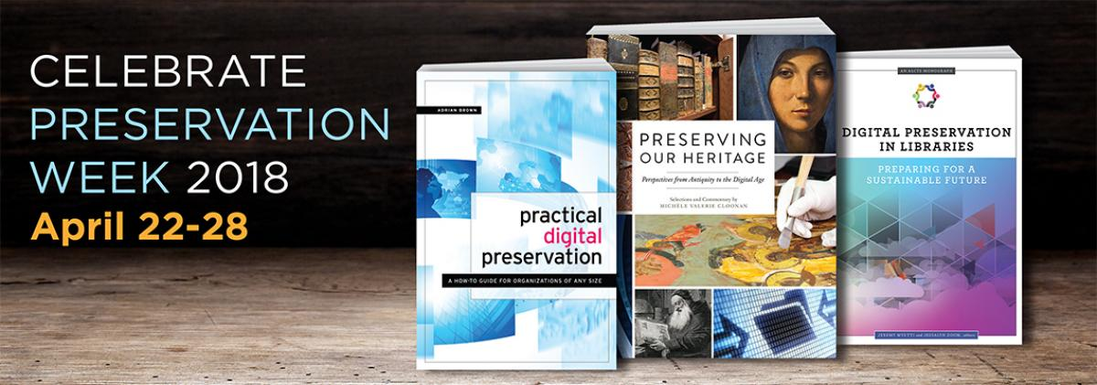 Celebrate Preservation Week with these tools and resources
