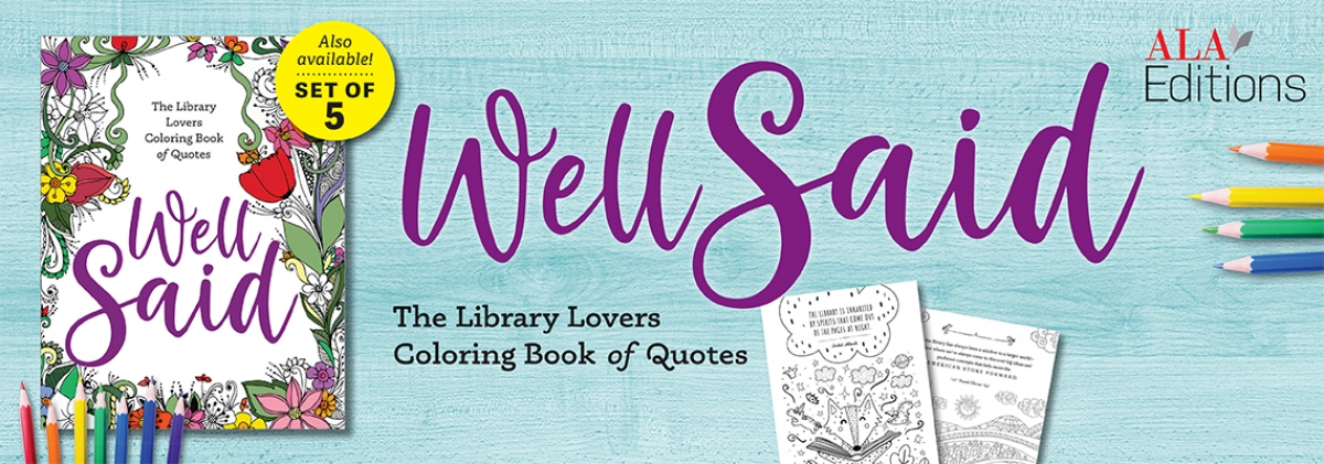 book cover for Well Said: The Library Lovers Coloring Book of Quotes