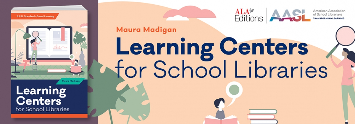 book cover for Learning Centers for School Libraries (AASL Standards–Based Learning Series)