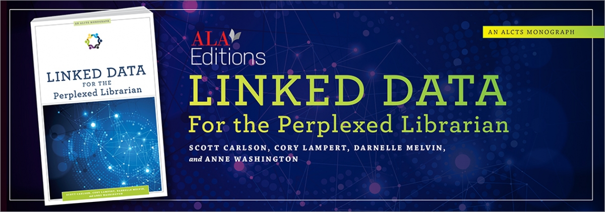 book cover for Linked Data for the Perplexed Librarian (An ALCTS Monograph)